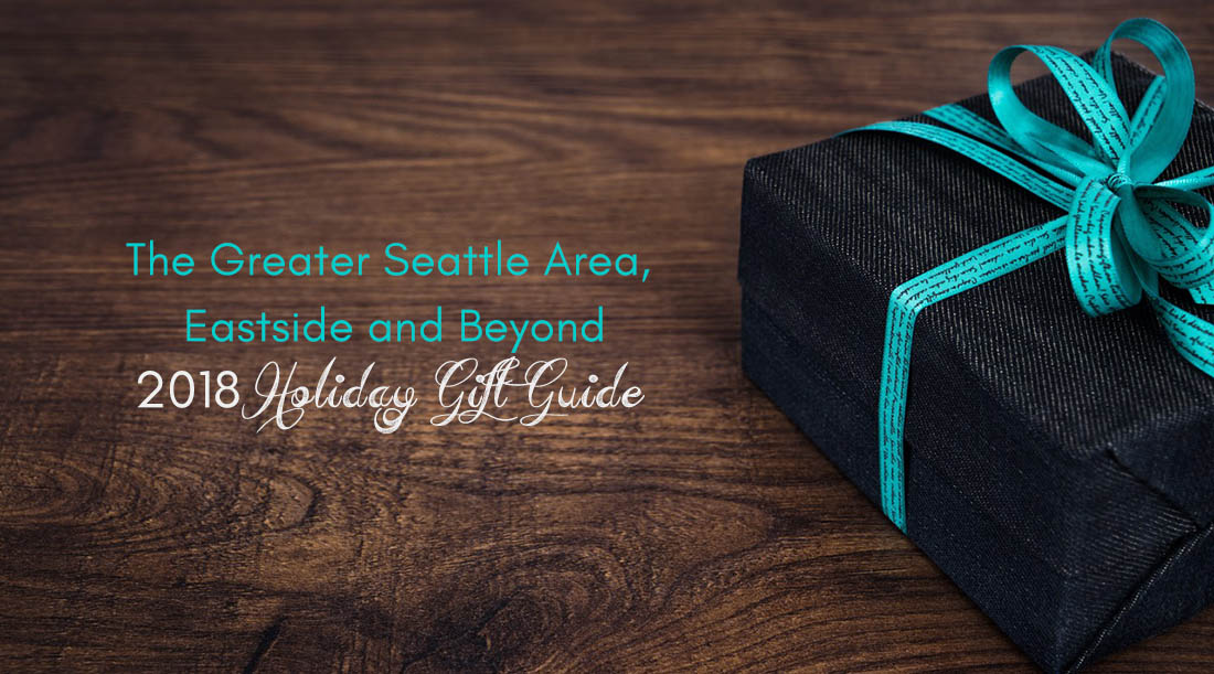 BJG Consulting's The Greater Seattle Area, Eastside and Beyond 2019 Holiday Gift Guide for People Who Suck at Giving Gifts